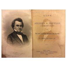 Antique Book Life of Stephen A Douglas 1860 Publ Derby & Jackson
