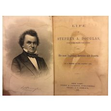 Antique Book Life of Stephen A Douglas 1860 Publ Derby & Jackson