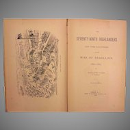 The Seventy Ninth Highlanders New York Volunteers in the War of the Rebellion 1886 by William Todd 1st Edition w/ Dedication to Brigadier General Wiliam Seward Jr and a Letter to Him from Author Included Civil War Book