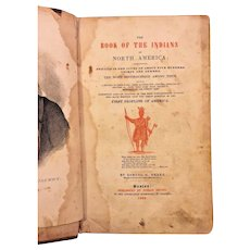 The Book of the Indians of North America Book 1833 by Samuel Drake Published by Josiah Drake, Boston