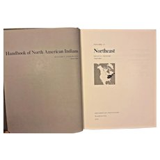Handbook of North American Indians  by William Sturtevant 1978 Vol 15
