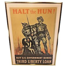 """Halt the Hun"" Buy US Government Bonds Third Liberty Loan Poster 1918 by Henry Raleigh World War I Edwards & Deutsch Litho Company Chicago"