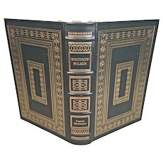 "Easton Press Book ""Woodrow Wilson"" by August Heckscher 1997 Leather Bound 22k Gold Gilt Page Edges The Library of the Presidents Series"