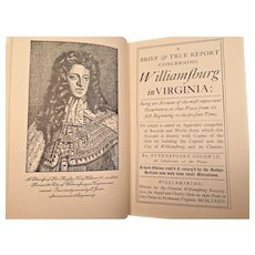 A Brief and True Report Concerning Williamsburg in Virginia By Rutherfoord Godwin 1972