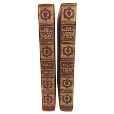 The Works of Thomas Bailey Aldrich Volumes 5 and 7 1897 Limited Edition Set of 250 Riverside Press