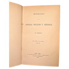 Memoirs of General William T Sherman 2 Volumes 1875 Autobiography   D Appleton & Company, New York