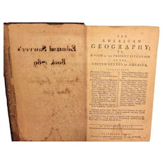 1st Edition of The American Geography or a View of the Present Situation of the United States 1789 by Jedidah Morse Printed in Elizabeth Town w/ Foldout Map of Southern States