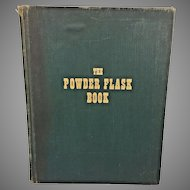 The Powder Flask Book 1953 1st Edition by Ray Riling