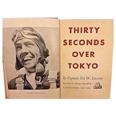 Thirty Seconds over Tokyo 1st Edition 1943 by Ted Lawson Random House New York