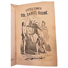 Life and Times of Colonel Daniel Boone  by Cecil Hartley 1865  Published by John Potter Philadelphia