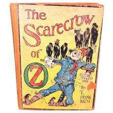 The Scarecrow of Oz by L. Frank Baum 1915 John Neill Illus Publ Reilly & Lee Co Chicago
