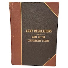 "Army Regulations Adopted for the Use of the Confederate States 1861 1st Edition Gaulding & Whitaker, Atlanta ""Inteligencer"" Print"