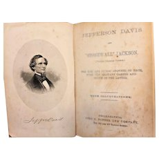 Life of Jefferson Davis and Life and Military Career of Stonewall Jackson 1866 John Potter & Company Philadelphia Antique Civil War Book, 1st Edition