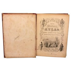 The Illustrated Atlas & Modern History of the World 1851 Published by J&F Tallis   Edited by R Montgomery Martin  1st Edition