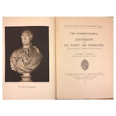 The Correspondence of Thomas Jefferson and Du Pont De Nemours 1931 by Gilbert Chinard Limited Society Edition # 101 of ?