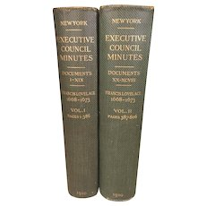 Pair of Executive Council Minutes Books   Province of New York 1668-1673 Publ 1910 Administration of Francis Loveless