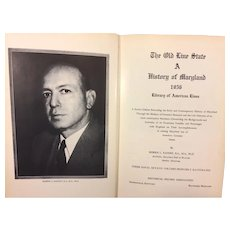 The Old Line State A History of Maryland 1956   by Morris Radoff 3 Volumes