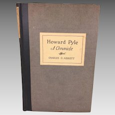Howard Pyle A Chronicle by Charles Abbott 1925 1st Edition