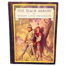 The Black Arrow Book A Tale of Two Roses By Robert Louis Stevenson Illustrated by NC Wyeth 1916 1st Edition