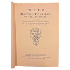 The Life of Benvenuto Cellini by Himself Heritage Press for the Members of the Limited Editions Club 1937