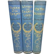 3 Vols Civil War Blue & Gray Series Taken by the Enemy, Within Enemy Lines, On the Blockade  1st Editions 1889 to 1891 1st Books of This Series that were Issued