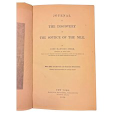 Journal of the Discovery of the Source of the Nile by John H Speke 1864 1st American Edition Harper & Brothers Publ New York