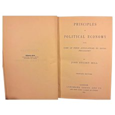 Antique Political Book - Principles of Political Economy by John Stuart Mill, 1892  People's Edition  Publ. - Longman's Green & Co London