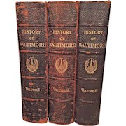 Baltimore Its History and Its People 3 Volumes 1st Edition 1912 Edited by Clayton Colman Hall Published by Lewis Historical Publishing Company