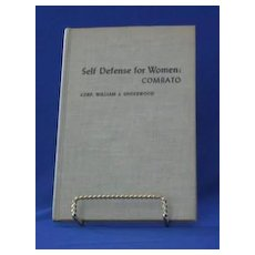 """First Edition """"Self Defense For Women"""" By Corp. William J. Underwood"""