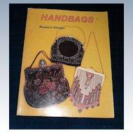 1991 Handbags by Roseann Ettinger  Collector's Book *New