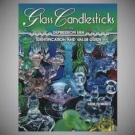 Gene Florence - Glass Candlesticks of The Depression Era