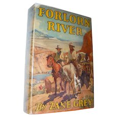 Zane Grey 1st Edition Forlorn River 1921 Book with DJ Dust Jacket Western Americana Equestrian Horses