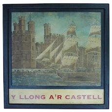 """Y Llong A'R Castell"" Welsh Pub Sign"