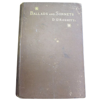 Original Ballads and Sonnets by D. G. Rossetti - 1881 Boston Roberts Brothers