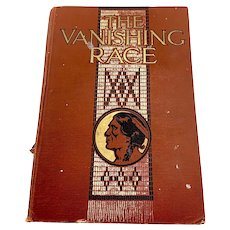 The Vanishing Race -First Ed. Book Written by Dr. Joseph K. Dixon