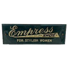 Early Empress Shoe Countertop Reverse on Glass Display Sign