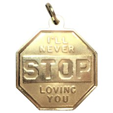"Vintage 1950's 14 kt gold ""I'll never stop loving you"" charm"