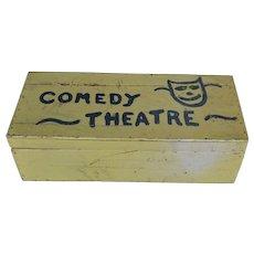 "Wonderful American Folk Art Painted Box labelled ""Comedy Theatre"""