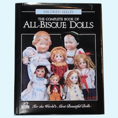 The Complete Book of ~ All Bisque Dolls ~ by Mildred Seeley