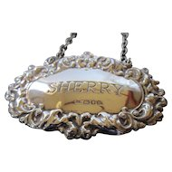 English Sterling Bottle Label for Sherry Repousse -  London 1973