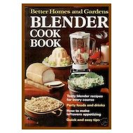 Better Homes & Gardens Blender Cook Book