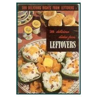 500 Delicious Dishes from Leftovers ~ Cookbook ~ Recipes by Culinary Institute
