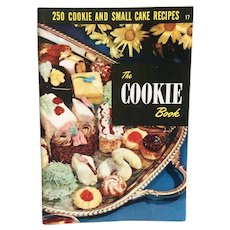 The Cookie Book ~ 250 Cookie and Small Cake Recipes Culinary Arts Institute  ~ 1955