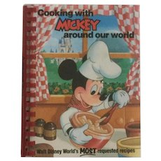 Cooking With Mickey Around The World ~ Cookbook of Disney's Most Requested Recipes