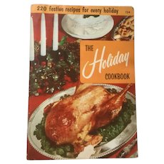 The Holiday Cookbook - 220 Favorite Recipes for Every Holiday - 1955 Cookbook