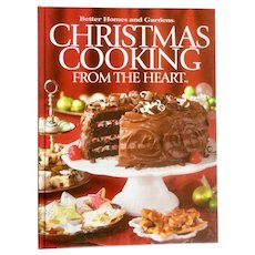 Better Homes & Gardens Christmas Cooking From the Heart ~ Holiday Recipes~ Cookbook