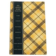 All About Home Baking 1933 First Edition Recipe Cookbook