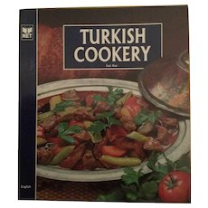 Turkish Cookery ~ A Variety of Turkish Recipes ~ 1992 by Inci Kut