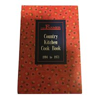 The Farmer Country Kicthen Cook Book Cookbook 1894 to 1973