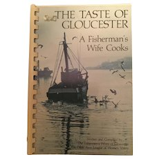 The Taste of Gloucester - A Fisherman's Wife Cooks 1976